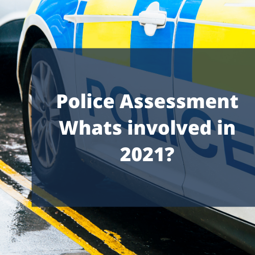 police assessment and whats involved